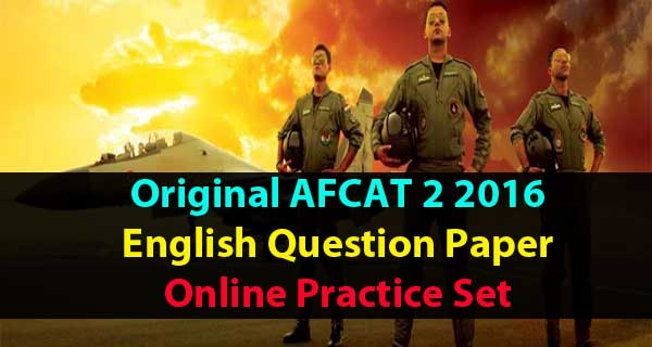 AFCAT 2 2016 English Question paper with answer key