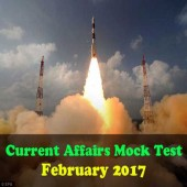 Current Affairs Mock Test for February 2017 Events