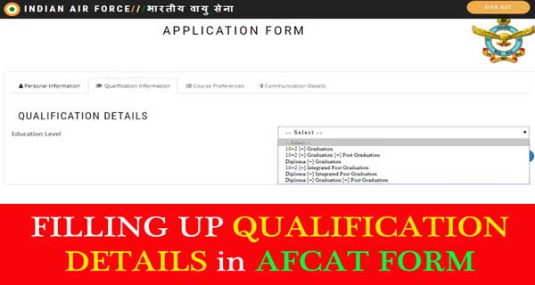 How to fill qualification details in AFCAT form
