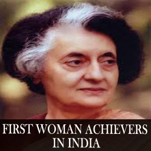First Women achievers in India