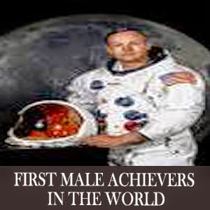 First male achievers in the world