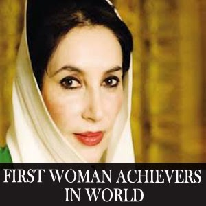 First woman achievers in the world - General Knowledge