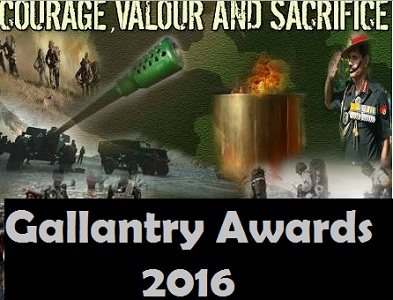 Gallantry Awards 2016