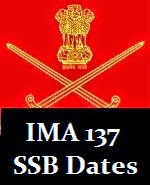IMA 137 SSB interview dates