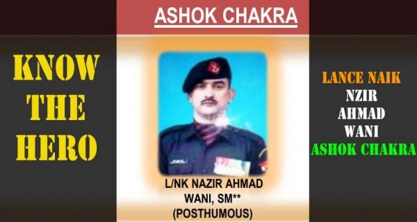 Know the hero - Nazir Ahmad Wani Ashok Chakra