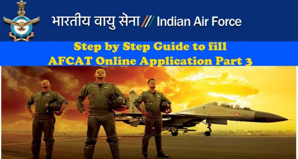 Online AFCAT application filling up guide part 3
