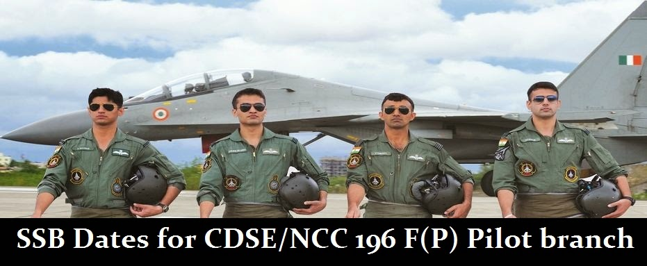 SSB dates of CDSE NCC Flying Pilot 196 course