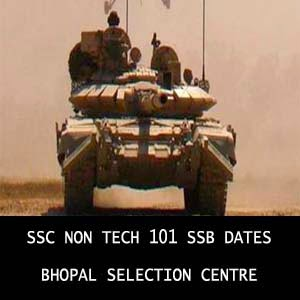 SSC NT 101 Bhopal SSB interview dates