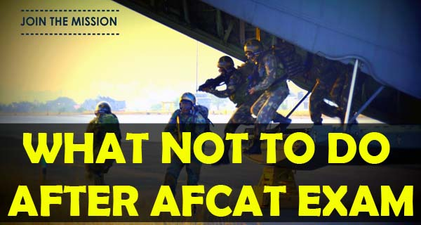 What not to do after AFCAT exam to crack SSB