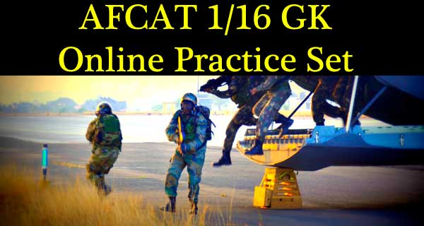 Online AFCAT 1 16 GK Question paper
