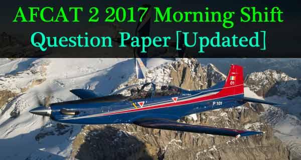 AFCAT 2 2017 Morning Shift Question Paper