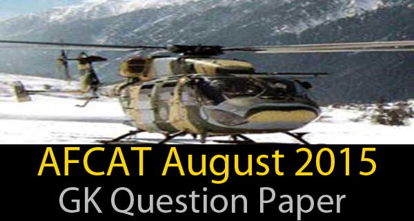 General Knowledge Questions of AFCAT 2 2015 exam
