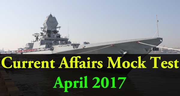 April 2017 current affairs online mock test