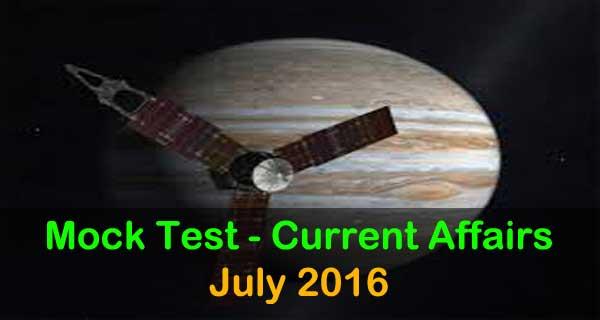 Current Affair Mock Test for July 2016 events