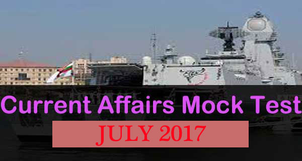 Online Current Affairs Mock Test July 2017