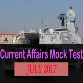 July 2017 Current Affairs Practice Set for Competitive Exams