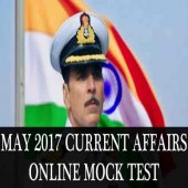 May 2017 Current Affairs Online Mock Test