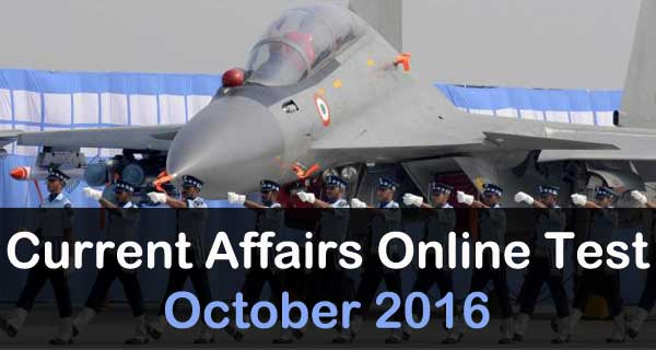 October 2016 current affairs online mock test