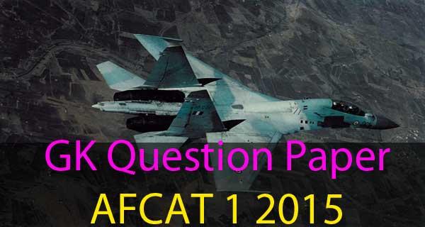 GK questions of AFCAT 1 2015 exam