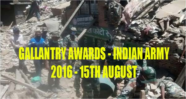 Gallantry award winners 2016