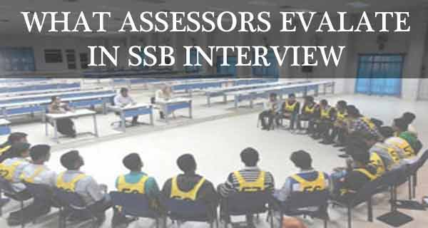 How do Assessors Evaluate you in SSB Screening