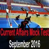 Current Affairs Mock Test for September 2016 Events