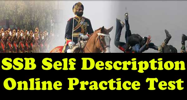 Online Practice Set of SSB Self Description Test