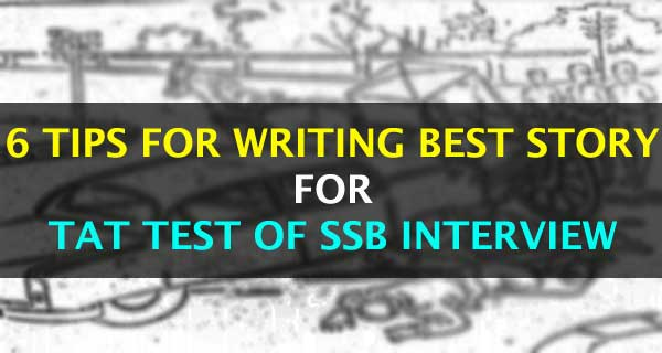 6 Tips to Write Stories for TAT Pictures of SSB interview
