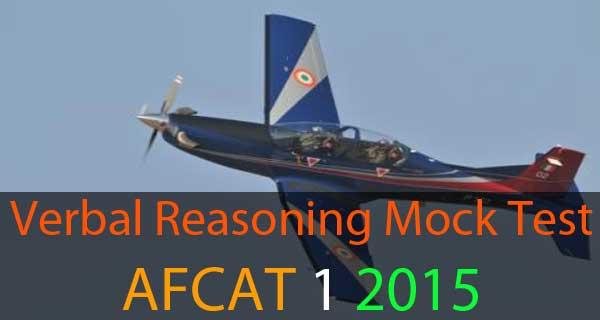 Verbal reasoning questions of AFCAT 1 2015 exam