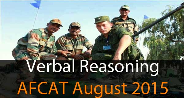 Verbal reasoning questions of AFCAT August 2015